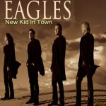 Histoire d'une chanson- A new kid in town (Eagles)